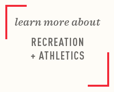 Recreation + Athletics